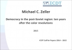 Michael C. Zeller: Democracy in the post-Soviet region: ten years after the color revolutions